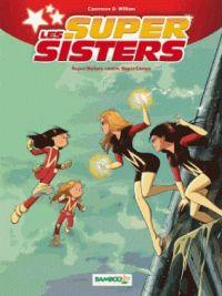 Les Super sisters T2 : Super-sisters contre super clones, bd chez Bamboo de Cazenove, William