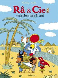Râ & Cie T2 : Quatre scarabées dans le vent (0), bd chez Sarbacane de Roda