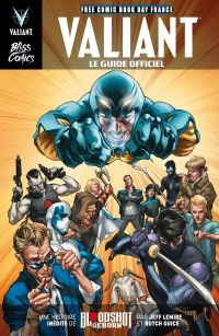 Valiant - Le guide officiel, comics chez Bliss Comics de Collectif, Lemire, Guice, Baron