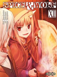 Spice and wolf  T12, manga chez Ototo de Hasekura, Koume, Ayakura