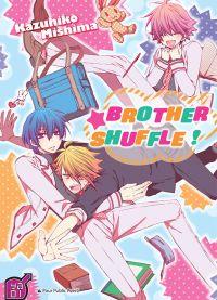 Brother shuffle !, manga chez Taïfu comics de Mishima