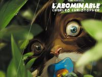 L'Abominable Charles Christopher T1, comics chez Lounak de Kerschl