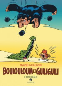 Boulouloum et Guiliguili T2 : 1982-2008, bd chez Dupuis de Cauvin, Mazel