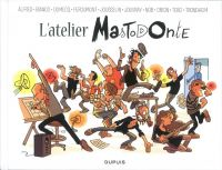 L'Atelier Mastodonte T4, bd chez Dupuis de Collectif