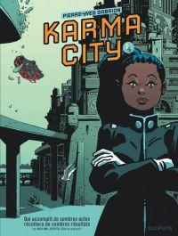 Karma City T1, bd chez Dupuis de Gabrion