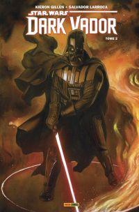 Dark Vador T2 : Ombres et mensonges (0), comics chez Panini Comics de Gillen, Larroca, Delgado