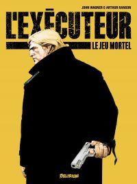 L'exécuteur T1 : Le jeu mortel (0), comics chez Délirium de Wagner, Ranson
