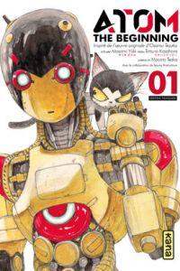 Atom - The beginning  T1, manga chez Kana de Yuuki, Tezuka, Kasahara