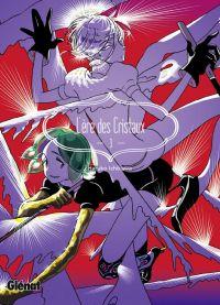 L'ère des cristaux T3, manga chez Glénat de Ishikawa