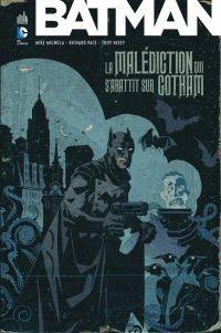 Batman - La malédiction qui s'abattit sur Gotham, comics chez Urban Comics de Mignola, Pace, Raspler, Nixey, Chiarello, Stewart