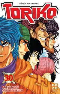 Toriko T30, manga chez Kazé manga de Shimabukuro