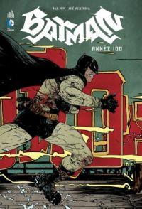 Batman - Année 100, comics chez Urban Comics de Pope, McKeever, Jean, Villarrubia