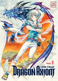 Dragon axiom T1, manga chez Kotoji de Little cloud