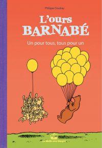 L'Ours Barnabé T17 : Un pour tous, tous pour un, bd chez La boîte à bulles de Coudray