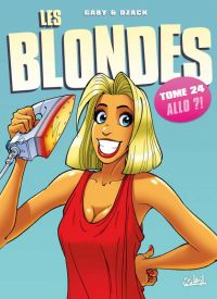 Les blondes T24 : Allo !?, bd chez Soleil de Gaby, Dzack, Guillo