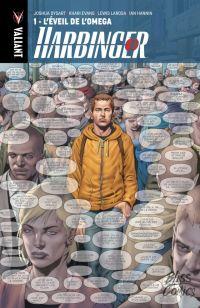 Harbinger T1 : L'éveil de l'Oméga (0), comics chez Bliss Comics de Dysart, Muniz, Clarke, Larosa, Evans, Hannin, Cox, Baumann, Sotomayor, Lozzi
