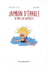 Jambon d'épaule : , bd chez Des ronds dans l'O de Lescot, Benoît