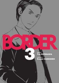 Border T3 : , manga chez Komikku éditions de Kaneshiro, Kotegawa
