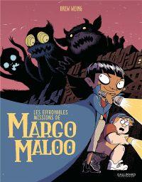 Les effroyables missions de Margo Maloo T1, bd chez Gallimard de Weing