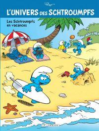 L'Univers des Schtroumpfs T7 : Les Schtroumpfs en vacances, bd chez Le Lombard de Peyo