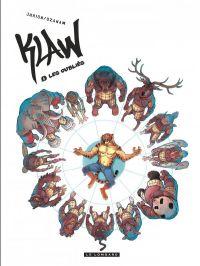 Klaw T6 : Les oubliés (0), bd chez Le Lombard de Ozanam, Jurion, Guillé