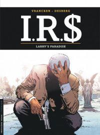 IR$ T17 : Larry's paradise, bd chez Le Lombard de Desberg, Vrancken, Marquebreucq