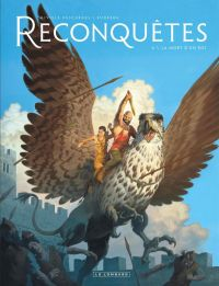 Reconquêtes T4 : La Mort d'un roi (0), bd chez Le Lombard de Runberg, Miville-Deschênes