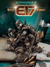Exterminateur 17, bd chez Les Humanoïdes Associés de Dionnet, Bilal, Brown