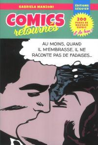 Comics retournés, comics chez Séguier de Manzoni, Collectif