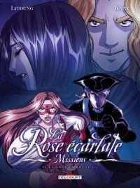 La Rose écarlate - Missions – cycle 2 : La dame en rouge, T4, bd chez Delcourt de Lyfoung, Jenny, Roche, Ogaki