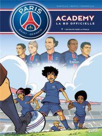 PSG academy T7 : En route pour la finale (0), bd chez Soleil de Mariolle, Perdrolle, Bento