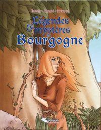 Légendes & mystères de Bourgogne, bd chez Belvédère de Amani, Gondy, Grivaud