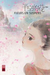 Fleurs en suspens, manga chez Urban China de Yao