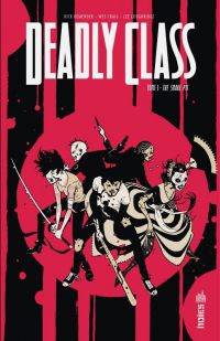 Deadly Class T3 : The Snake Pit (0), comics chez Urban Comics de Remender, Craig, Boyd, Loughridge