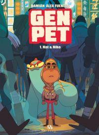 Gen Pet T1 : Nat & Niko, bd chez Ankama de Hernández, Fuentes