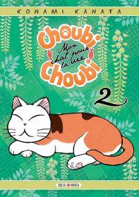 Choubi-Choubi, mon chat pour la vie  T2, manga chez Soleil de Konami