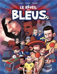 Le Réveil des bleus : , bd chez Hugo BD de Fernandes, Tourriol, Carreres, Merle, Kompf