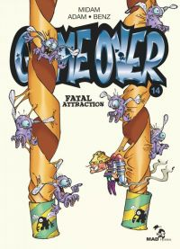 Game Over T14 : Fatal Attraction, bd chez Glénat de Benz, Midam, Adam, BenBK
