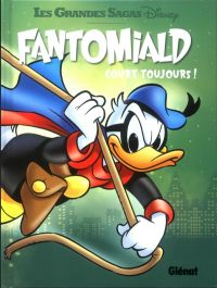 Fantomiald T3 : Court toujours ! (0), comics chez Glénat de Collectif