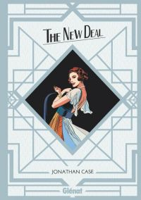 The New Deal : , comics chez Glénat de Case