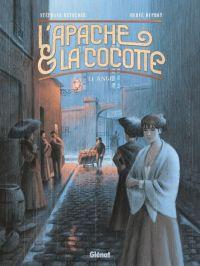 L'Apache & la Cocotte T1 : Ange, bd chez Glénat de Betbeder, Duphot