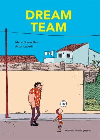 Dream team, bd chez Nouveau Monde de Torrecillas, Laperla