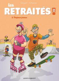 Les Retraités T2 : Toujours jeunes (0), bd chez Vents d'Ouest de Goupil, Ohazar, Lenoble