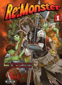 Re:Monster T1 : , manga chez Ototo de Kanekiru, Kobayakawa