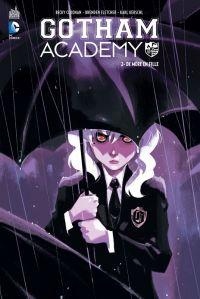 Gotham Academy T2 : De mère en fille (0), comics chez Urban Comics de Ang, Chiang, Becky Cloonan, Fletcher, Brosgol, Stokely, Kerschl, Chen, Msassyk, Brosgol, Lapointe, Assarasakorn, Oback, Donovan