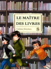 Le maître des livres T8 : , manga chez Komikku éditions de Shinohara