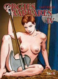 Orgies barbares T4, bd chez Tabou de Hartmann