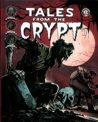 Tales from the Crypt T4, comics chez Akileos de Feldstein, Gaines, Kamen, Elder, Crandall, Evans, Orlando, Ingels, Davis, Toulhoat