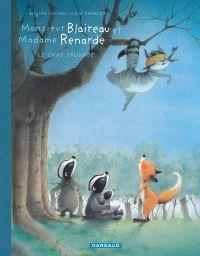 Monsieur Blaireau et Madame Renarde T6 : Le chat sauvage, bd chez Dargaud de Luciani, Tharlet
