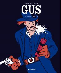 Gus T4 : Happy Clem, bd chez Dargaud de Blain, Sapin